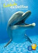 Cover-Bild zu Entdecke die Delfine von Detloff, Kim Cornelius