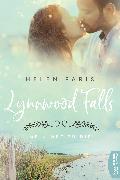 Cover-Bild zu Lynnwood Falls - Mein Weg zu dir (eBook) von Paris, Helen