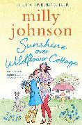 Cover-Bild zu Johnson, Milly: Sunshine Over Wildflower Cottage