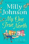 Cover-Bild zu Johnson, Milly: My One True North