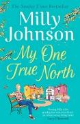 Cover-Bild zu Johnson, Milly: My One True North (eBook)