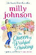 Cover-Bild zu Johnson, Milly: The Queen of Wishful Thinking