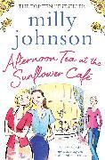 Cover-Bild zu Johnson, Milly: Afternoon Tea at the Sunflower Café