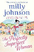 Cover-Bild zu Johnson, Milly: The Perfectly Imperfect Woman