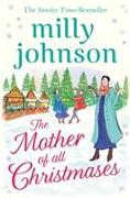 Cover-Bild zu Johnson, Milly: The Mother of All Christmases