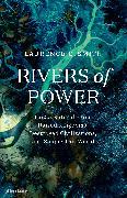 Cover-Bild zu Rivers of Power von Smith, Laurence C.