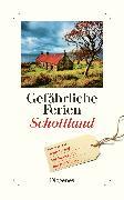 Cover-Bild zu Gefährliche Ferien - Schottland von diverse Übersetzer (Übers.)