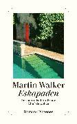 Cover-Bild zu Eskapaden von Walker, Martin