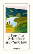 Cover-Bild zu Kind der Aare von Schneider, Hansjörg
