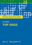 Cover-Bild zu Top Dogs von Urs Widmer. Textanalyse und Interpretation mit ausführlicher Inhaltsangabe und Abituraufgaben mit Lösungen (eBook) von Widmer, Urs