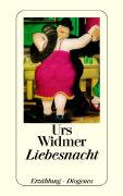Cover-Bild zu Liebesnacht von Widmer, Urs