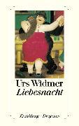 Cover-Bild zu Liebesnacht (eBook) von Widmer, Urs