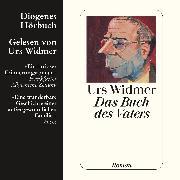 Cover-Bild zu Das Buch des Vaters (Audio Download) von Widmer, Urs