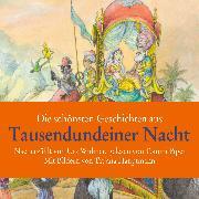 Cover-Bild zu Die schönsten Geschichten aus Tausendundeiner Nacht (Audio Download) von Widmer, Urs
