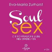 Cover-Bild zu Soulsex (Audio Download) von Zurhorst, Eva-Maria