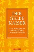 Cover-Bild zu Der Gelbe Kaiser von Ni, Maoshing (Hrsg.)