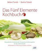 Cover-Bild zu Das Fünf Elemente Kochbuch von Temelie, Barbara
