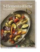 Cover-Bild zu 5-Elemente-Küche von Baule, Gisela