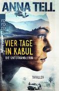 Cover-Bild zu Vier Tage in Kabul von Tell, Anna