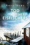 Cover-Bild zu Tod eines Eisfischers von Ihrén, Anna