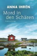 Cover-Bild zu Mord in den Schären von Ihrén, Anna