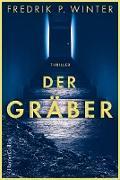 Cover-Bild zu Der Gräber (eBook) von Persson Winter, Fredrik