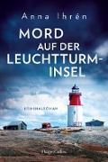 Cover-Bild zu Mord auf der Leuchtturminsel (eBook) von Ihrén, Anna
