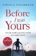 Cover-Bild zu Before I Was Yours (eBook) von Macgregor, Virginia