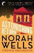 Cover-Bild zu The Astonishing Return of Norah Wells (eBook) von Macgregor, Virginia