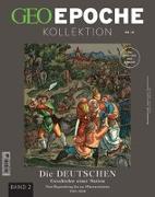 Cover-Bild zu GEO Epoche KOLLEKTION / GEO Epoche Kollektion 18/2020 - Die Geschichte der Deutschen (in 4 Teilen) - Band 2 von Schaper, Michael