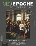 Cover-Bild zu GEO Epoche KOLLEKTION / GEO Epoche KOLLEKTION 19/2020 - Die Geschichte der Deutschen (in 4 Teilen) - Band 3 von Schaper, Michael