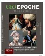 Cover-Bild zu GEO Epoche KOLLEKTION 24/2021 Die großen Reiche der Weltgeschichte Teil 3 Neuzeit von Schröder, Jens