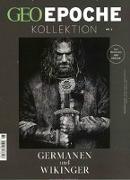 Cover-Bild zu GEO Epoche KOLLEKTION 06/2017 - Germanen und Wikinger von Schaper, Michael (Hrsg.)