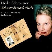 Cover-Bild zu Sehnsucht nach Paris (Audio Download) von Schroetter, Heike