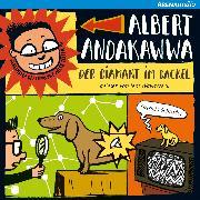 Cover-Bild zu Albert Andakawwa - Der Diamant im Dackel (Audio Download) von Schröder, Patricia