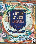 Cover-Bild zu An Atlas of Lost Kingdoms von Hawkins, Emily