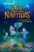 Cover-Bild zu Rick Nautilus - Geisterschiff am Meeresgrund von Blanck, Ulf