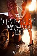 Cover-Bild zu West, Kasie: The Distance Between Us