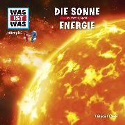 Cover-Bild zu Was ist was Hörspiel: Die Sonne/ Energie (Audio Download) von Falk, Matthias