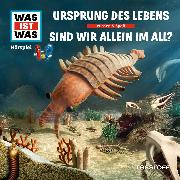 Cover-Bild zu WAS IST WAS Hörspiel: Ursprung des Lebens/ Sind wir allein im All? (Audio Download) von Baur, Manfred