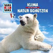 Cover-Bild zu Was ist was Hörspiel: Klima/ Natur schützen (Audio Download) von Haderer, Kurt