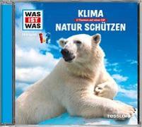 Cover-Bild zu WAS IST WAS Hörspiel: Klima/ Natur schützen von Haderer, Kurt