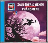 Cover-Bild zu Was ist was Hörspiel-CD: Zauberer & Hexen/ Phänomene von Haderer, Kurt