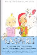 Cover-Bild zu Kasperli - D Goldelia isch verschwunde / S Nünnelprinzässli und de Zaubersand MC von Jansen, Andrea