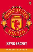 Cover-Bild zu Manchester United Level 3 Audio Pack (Book and audio cassette) von Brophy, Kevin