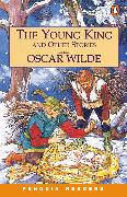 Cover-Bild zu The Young King and Other Stories Level 3 Audio Pack (Book and audio cassette) von Wilde, Oscar