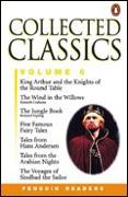 Cover-Bild zu Penguin Readers Collections (a selection of Penguin Readers in one volume) Collected Classics Volume VI (Level 2) Hardback: The Voyages of Sindbad the Sailor, Five Famous Fairy Tales, The Jungle Book, King Arthur and the Knights of the Rou