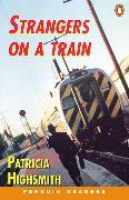 Cover-Bild zu Strangers on a Train Level 4 Audio Pack (Book and audio cassette) von Highsmith, Patricia