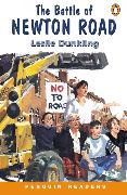 Cover-Bild zu The Battle of Newton Road Level 1 Book von Dunkling, Leslie