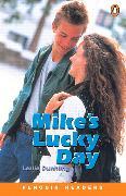 Cover-Bild zu Mike's Lucky Day Level 1 Book von Dunkling, Leslie
